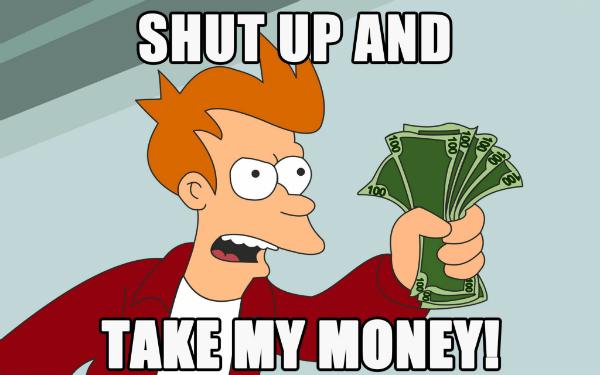 Fry Take My Money