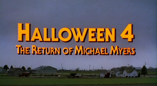 Halloween 4 The Return of Michael Myers Title