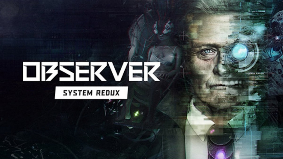 Game Review: Observer: SystemRedux